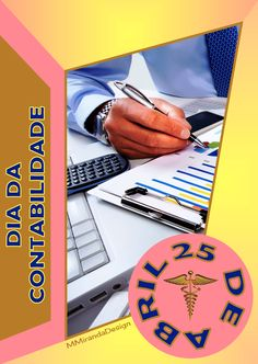 MMirandaDesign: Em 25 de abril, comemora-se o Dia da Contabilidade...