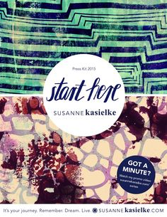START HERE - Susanne Kasielke Press Kit 2015  My official press kit 2015 created for my SURTEX debut with 'Cultivate Art Collective', NY, May 17-19