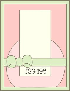 There She Goes Clear Stamps: TSG195-Sketch Challenge