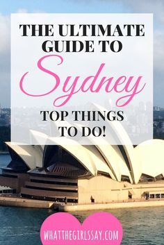 What to do in Sydney Australia - Things to do in Sydney - The Ultimate Guide to Sydney Australia - Ideas and Tips for visiting Sydney, Australia