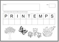 Exercice sur le printemps niveau PS Solar System Projects, Alphabet Writing, French Education, School Worksheets, Cycling Quotes, Spring Activities, Teaching French, Spring Crafts, Montessori