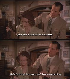The Purple Rose of Cairo- one of my favorite movies in general, and most underrated Woody Allen film.