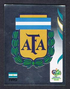 Argentina Foil Badge Panini Germany 2006 World Cup sticker 2006 World Cup Final, Argentina World Cup, First Football, Football Cards, Badge, Germany, Stickers, Logos, Finals