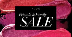 Friends and Family Sale! Get FREE shipping & 20% off purchases of $50 or more with CODE: FRIENDS #AvonRep
