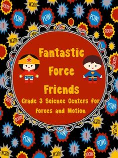 """Fun way to teach your """"Forces"""" unit! Hands on centers with a fun super hero theme! Best seller! $"""