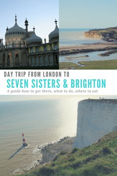 A day trip from London to Brighton and Seven Sisters Country Park. All the information you need about how to get there, what to see, eat and which hike to do.