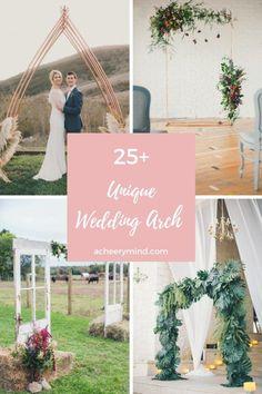 25+ Unique Wedding Arch  | acheerymind.com