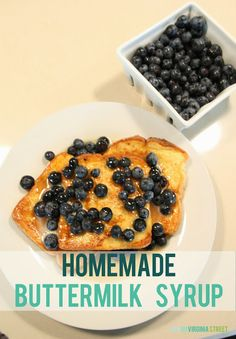 Seriously the best syrup recipe ever! Homemade Buttermilk Syrup - Life On Virginia Street
