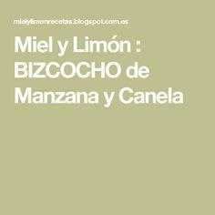 Miel y Limón : BIZCOCHO de Manzana y Canela