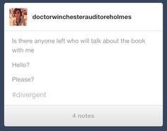 My life. ~Divergent~ ~Insurgent~ ~Allegiant~