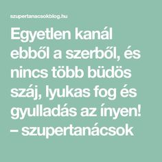 Egyetlen kanál ebből a szerből, és nincs több büdös száj, lyukas fog és gyulladás az ínyen! – szupertanácsok Kitchen Witch, Health Eating, Health Fitness, Healthy, Life, Nutribullet, Internet, Awesome, Therapy