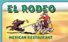 El Rodeo Mexican Restaurant 4659 Jonestown Road Harrisburg, PA 17109 (717) 652-5340 opens 11a, Great kids menu!