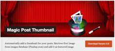 [WordPress] Magic Post Thumbnail: la Chatroulette per le vostre 'featured image' - luca bonesini