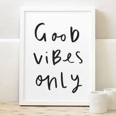 Good vibes only...