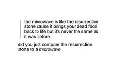 I suppose that means that microwaves are also comparable to Lazarus puts?
