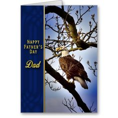 Shop Father's Day - DAD - Bald Eagle Card created by TrudyWilkerson. Father's Day Greeting Cards, Custom Greeting Cards, Happy Fathers Day Dad, Thoughtful Gifts, Bald Eagle, Dads, Landscape, Portrait, Prints