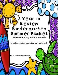 A Year in Review Kindergarten Summer Packet with Directions in English and Spanish.Also included:   Student Reference PacketThis unit is differentiated to meet the needs of all your students.  Included in this  unit will be a variety of math, science, soc
