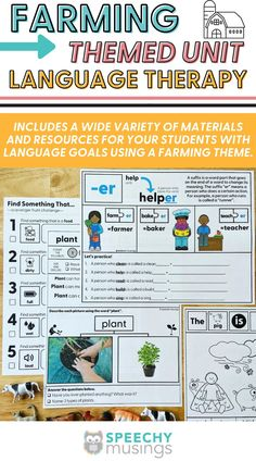 Have you ever wished you had a bundle of themed Speechy Musings resources at the ready for certain themes or times of year? Look no further! This themed language therapy unit includes a wide variety of materials and resources for your speech therapy students with language goals using a farming theme. Targets core vocabulary (help, eat), Basic concepts (dirty, full), Categories (food, farm animals), Describing (farm animals, farm tools, farmer), and more. #speechtherapy #farmactivities Articulation Therapy, Articulation Activities, Speech Therapy Activities, Language Activities, Receptive Language, Speech And Language, Speech Therapy Themes, Farm Tools, Language Development