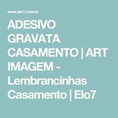 ADESIVO GRAVATA CASAMENTO   ART IMAGEM - Lembrancinhas Casamento   Elo7