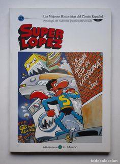 SUPERLOPEZ - LAS MEJORES HISTORIETAS DEL CÓMIC ESPAÑOL 27 - EL MUNDO - JAN - SUPER LOPEZ - 2005 (Tebeos y Comics Pendientes de Clasificar)
