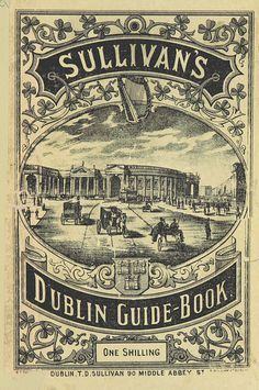 Image taken from page 7 of 'A Guide to Dublin ... Second edition' by The British Library, via Flickr