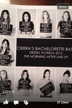 Bachelorette idea..I like the added touch of labeling the alcohol of choice in the mugshots ha