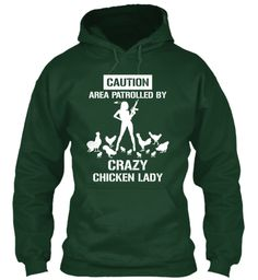 Please buy can only get if they sale so many Crazy Chicken Lady - HOODIES