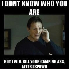 Campers. My personal mission.