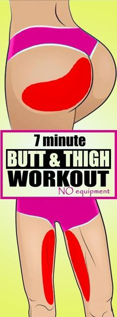 Here Are 7 Minute Butt & Thigh Workout & No Equipment!!! - Way to Steal Healthy