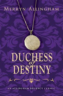 Romance Rebels - Free Chapters-Historical Romance: Duchess of Destiny  (An Allingham Regency Classic)...