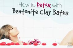 Learn what is bentonite clay, how it helps your skin detox heavy metals, and how to detox with bentonite clay with a clay bath.