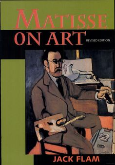 Matisse on Art-by Henri Matisse- The major writings of Henri Matisse (1869-1954), with the exception of the letters, are collected here along with transcriptions of important interviews and broadcasts given at various stages of Matisse's career. Jack Flam provides a biography, a general introduction that addresses the development of Matisse's aesthetic values and theories, and a critical introduction for each text.