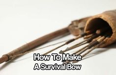 How To Make A Survival Bow. The bow and arrow are an effecting weapon to have because it increases the distance between you and the prey. Quiet and deadly.