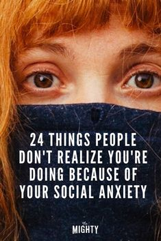 What People Don't Realize You're Doing Because of Your Social Anxiety | The Mighty