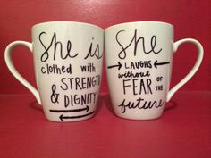 She is clothed with Stregnth & Dignity She laughs without Fear of the Future - Proverbs 31 coffee mug