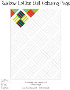 Not sure which fabric and colours to choose for your Rainbow Lattice quilt? Sketch out some ideas using this free downloadable colouring sheet resource. Perfect to try out different ideas and inspirations before you cut out the fabric and start making this beginner friendly, patchwork block quilt. Coloring Sheets, Colouring, Coloring Pages, Lattice Quilt, Block Quilt, Some Ideas, Quilting, Sketch, Rainbow