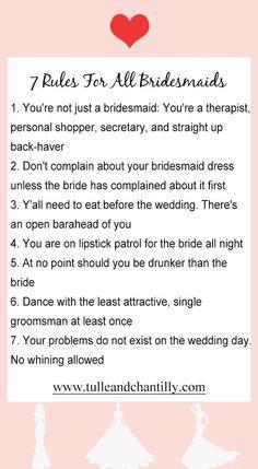 7 rules for all the bridesmaids, 2020 wedding idea #wedding #weddinginspiration #bridesmaids #bridesmaiddresses #bridalparty #maidofhonor #weddingideas #weddingcolors #tulleandchantilly