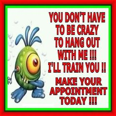 You chose, training in how to make money or be crazy! LOL   www.getyourultimatebody.com