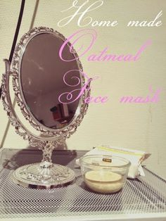 Home made oatmeal mask for oily face