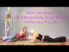 How To Get Rid of Abdominal Scar Tissue with Jill Miller - YouTube