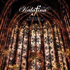 "Kalafina: Winter Acoustic ""Kalafina with Strings"""