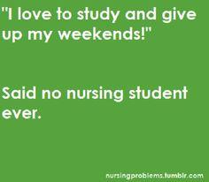 15 Funniest Nursing Quotes About Life in Nursing School: http://www.nursebuff.com/2014/03/funniest-nursing-school-quotes-on-pinterest/