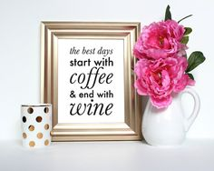 The best days start with Coffee and end with Wine - Instant Download Digital Print - Bar cart art, gallery wall art, Kitchen art