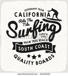Surfing California print in black and white for t-shirt or apparel. Retro beach style graphic with old school typography for fashion and printing. Vintage effects are easily removable. Black And White Beach, Black And White T Shirts, Typo Logo, Typography, Lettering, Surf Retro, California Logo, Beach Logo, Vintage Surfboards