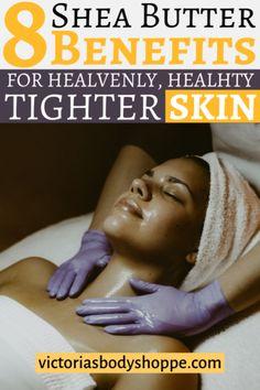 Shea Butter Benefits For Your Skin - Makeup ideas 💄 Dark Spots Under Eyes, Dark Spots On Legs, Diy Skin Care, Skin Care Tips, Superfood, Shea Butter Face, Loose Skin, Dry Skin, Skin Tightening Cream