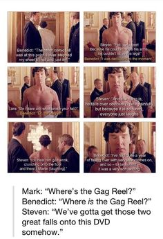 We NEED the gag reel! It's only right, we've waited so long...