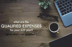 "We also go into depth on some of the non-qualified expenses that people sometimes get mixed up and ""think"" they do qualify. What Are Qualified Expenses For A 529 Plan?"