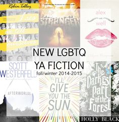 Great round-up of new LGBTQ YA fiction for Fall/Winter 2014-15!