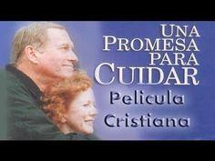 PELICULA CRISTIANA - Una Promesa para Cuidar