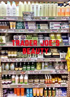 Trader Joe's Beauty: Who Would Of Ever Thought?!